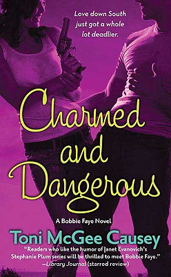 Charmed and Dangerous - Causey, Toni McGee