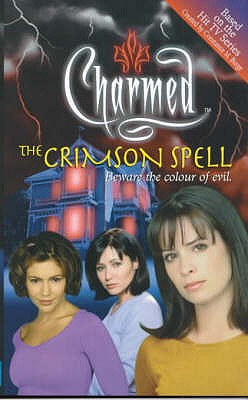 Charmed: The Crimson Spell - Burge, Constance M.