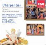 Charpentier: Te Deum; Messe de Minuit de No�l