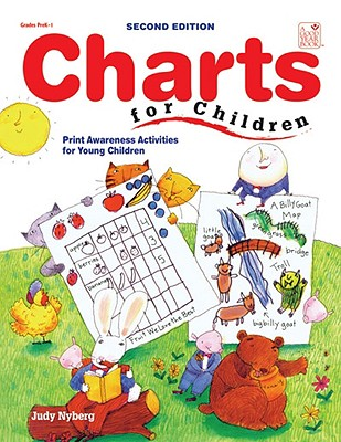 Charts for Children: Print Awareness Activities for Young Children - Nyberg, Judy