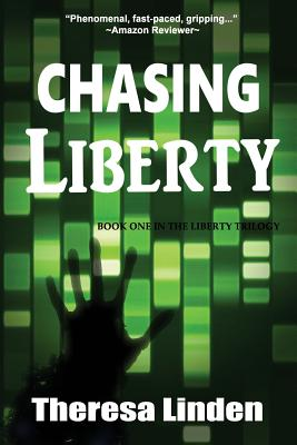 Chasing Liberty - Linden, Theresa