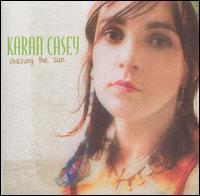 Chasing the Sun - Karan Casey