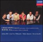 Chausson: Concerto, Op. 21; Ravel: Trio