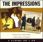 Check Out Your Mind!/Times Have Changed - The Impressions