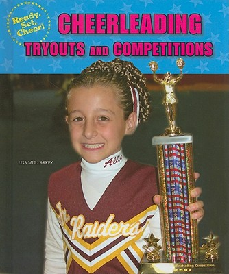 Cheerleading Tryouts and Competitions - Mullarkey, Lisa