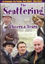 Cheers and Tears, Episode 3: The Scattering