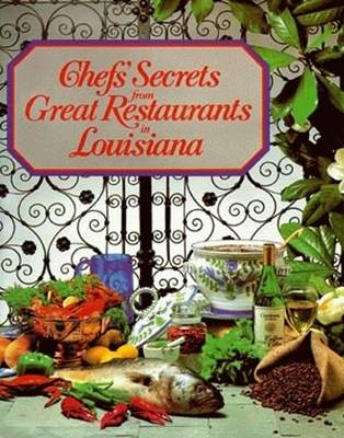 Chefs' Secrets from Great Restaurants in Louisiana - Louisiana Restaurant Association