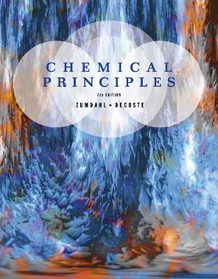 Chemical Principles - Zumdahl, Steven S, and DeCoste, Donald J