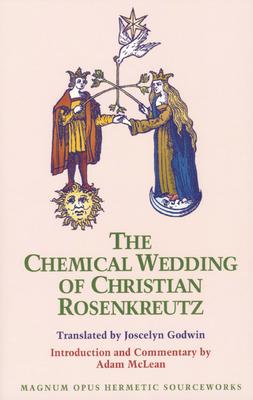 Chemical Wedding of Christian Rosenkreutz - Godwin, Joscelyn (Translated by)