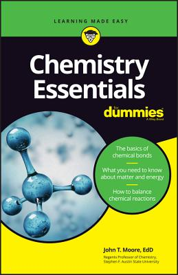 Chemistry Essentials for Dummies - Moore, John T
