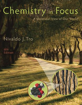 Chemistry in Focus: A Molecular View of Our World - Tro, Nivaldo