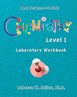 Chemistry Level I Laboratory Workbook - Keller, R W