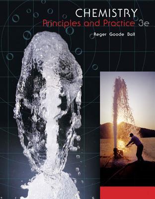 Chemistry: Principles and Practice - Reger, Daniel L