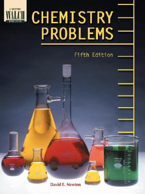 Chemistry Problems - Newton, David E, PH D
