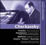 Cherkassky plays Prokofiev, Shostakovich, Chasins, Puolenc, Stravinsky & Beethoven