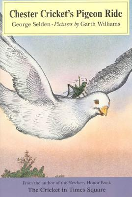 Chester Cricket's Pigeon Ride - Selden, George