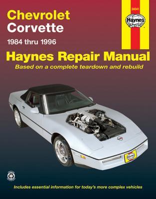 Chevrolet Corvette 1984 Thru 1996 - Haynes, John