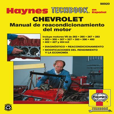 Chevrolet Engine Overhaul Techbook - Editors of Haynes Manuals