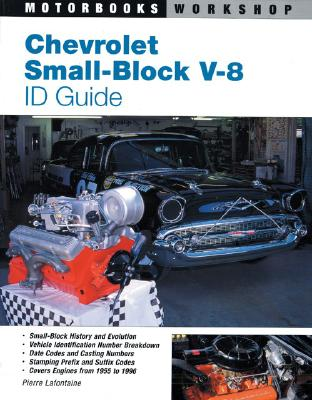 chevrolet small block v 8 id guide covers all chevy small block engines since 1955 book by. Black Bedroom Furniture Sets. Home Design Ideas