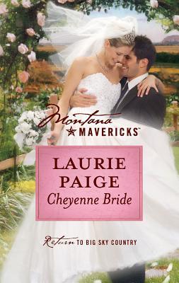 Cheyenne Bride - Paige, Laurie
