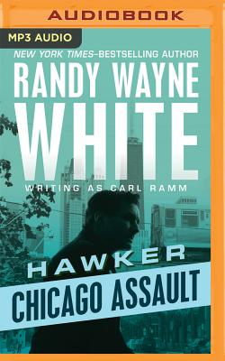Chicago Assault - Ramm, Carl, and White, Randy Wayne, and Levine, Noah Michael (Read by)