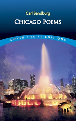 Chicago Poems: Unabridged - Sandburg, Carl