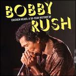 Chicken Heads: A 50-Year History of Bobby Rush