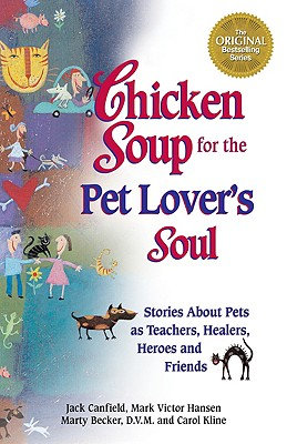 Chicken Soup for the Pet Lover's Soul - Canfield, Jack