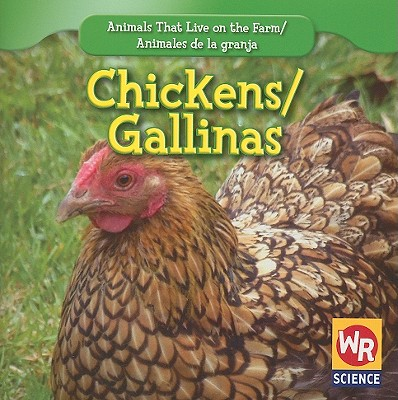 Chickens/Gallinas - Macken, JoAnn Early, and Clidas, Jeanne (Consultant editor)