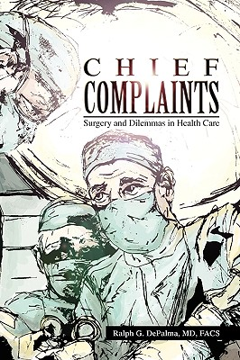 Chief Complaints - Depalma, Ralph G, MD, FACS