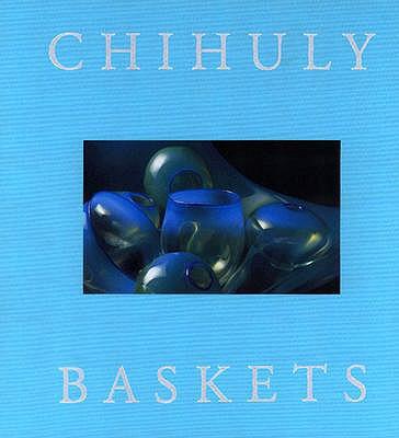 Chihuly Baskets - Norden, Linda