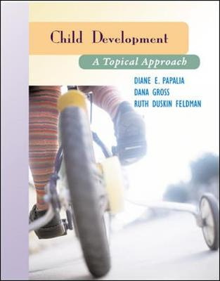 Child Development: A Topical Approach and Making the Grade CD ROM - Papalia, Diane E, and Olds, Sally Wendkos, and Feldman, Ruth Duskin