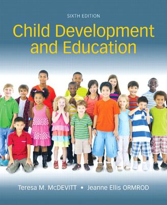 Child Development and Education, Enhanced Pearson Etext with Loose-Leaf Version -- Access Card Package - McDevitt, Teresa M