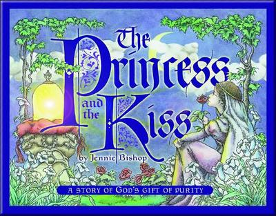 Child/Family Storybooks - Soft Cover Edition - Princess and the Kiss Jennie Bishop - Bishop, Jennie
