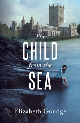 Child from the Sea - Goudge, Elizabeth