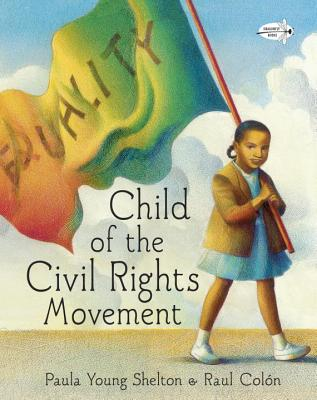 Child of the Civil Rights Movement - Shelton, Paula Young