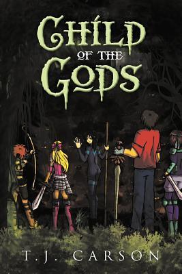 Child of the Gods - Carson, T.J.