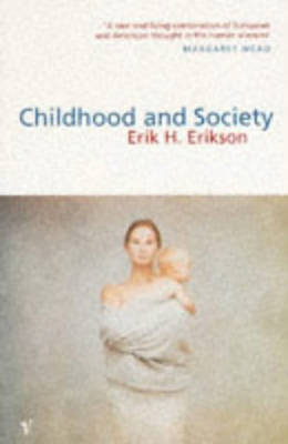 Childhood And Society - Erikson, E H