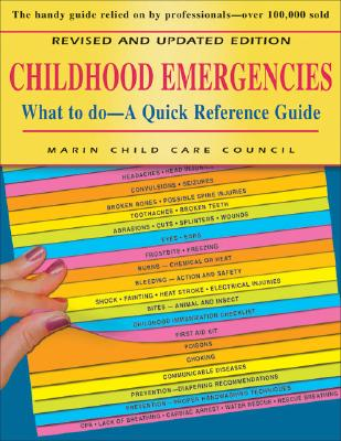 Childhood Emergencies: What to Do -- A Quick Reference Guide - Marin Child Care Council