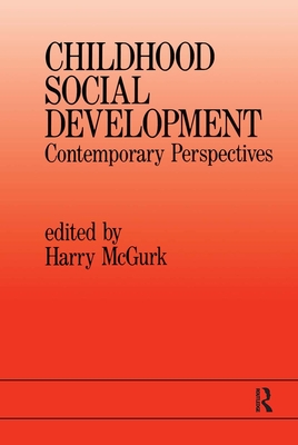 Childhood Social Development: Contemporary Perspectives - McGurk, Harry