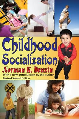 Childhood Socialization - Denzin, Norman K