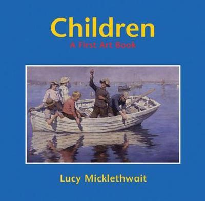 Children: A First Art Book - Micklethwait, Lucy