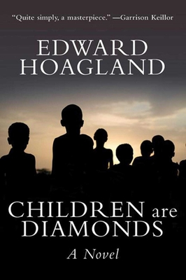 Children Are Diamonds: An African Apocalypse - Hoagland, Edward