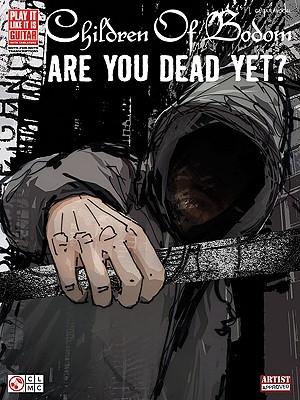 Children of Bodom: Are You Dead Yet? - Pappas, Paul, Professor