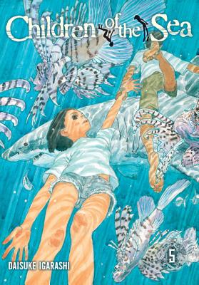 Children of the Sea, Vol. 5 - Igarashi, Daisuke
