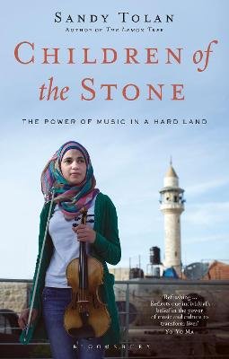Children of the Stone: The Power of Music in a Hard Land - Tolan, Sandy