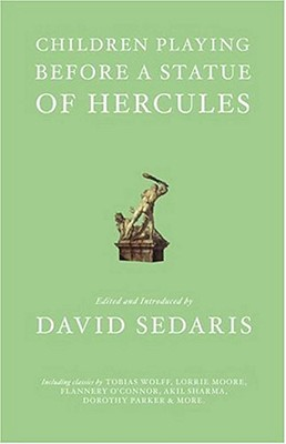 Children Playing Before a Statue of Hercules - Sedaris, David