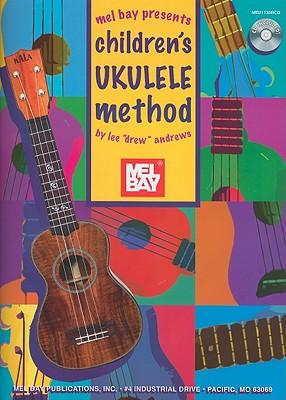 Children's Ukulele Method - Andrews, Lee Drew
