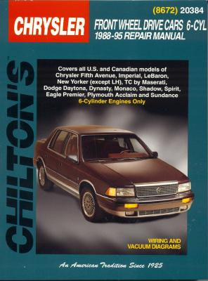 Chilton's Chrysler : front wheel drive cars 6-cyl 1988-95 repair manual - Heinrich, George B., and Chilton Book Company