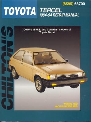 Chilton's Toyota Tercel 1984-94 repair manual - Freeman, Kerry A., and Chilton Book Company